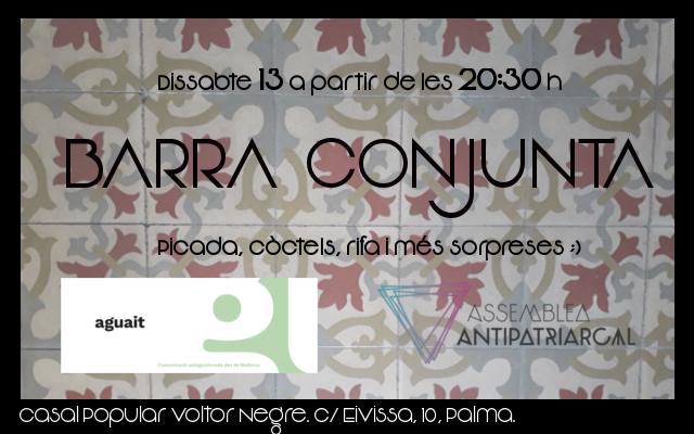 Barra conjunta de l'Assemblea Antipatriarcal i Aguait (13-01-18)