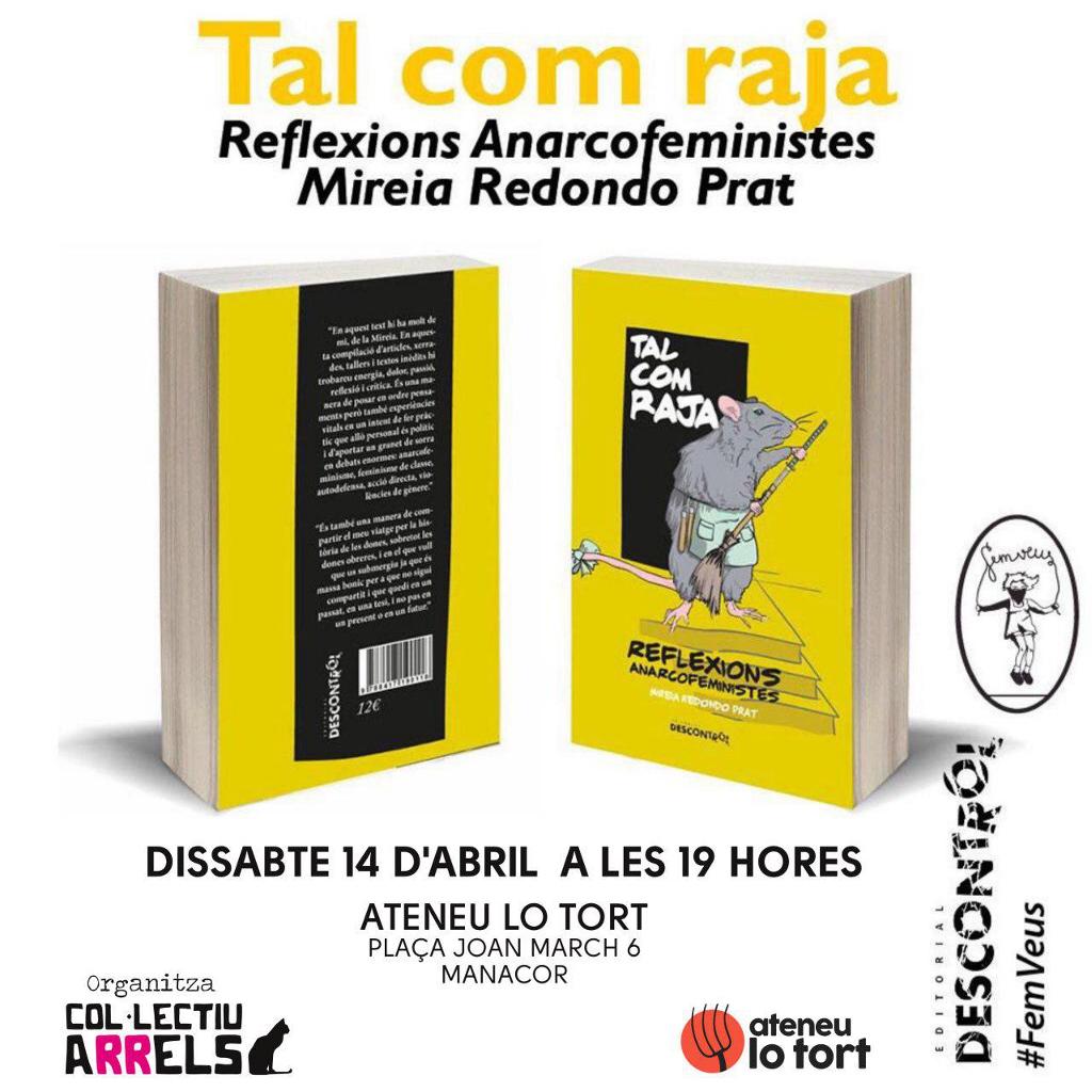 """Presentació del llibre """"Tal com raja: Reflexions anarcofeministes"""" (14-04-18)"""